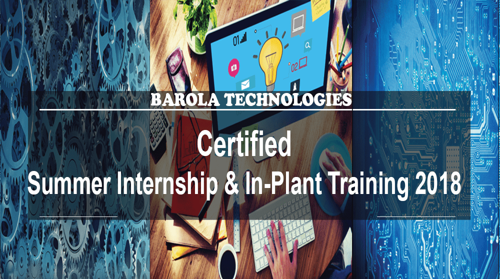 Certified Summer Internship and In-Plant Training 2018