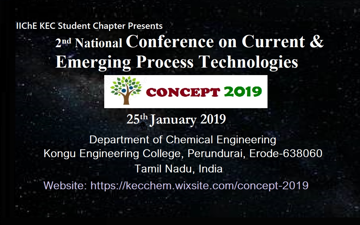 2nd National Conference on Current and Emerging Process Technologies CONCEPT 2019