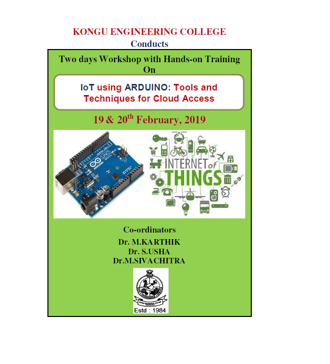 Two days Workshop with Hands on Training on IoT using ARDUINO: Tools and Techniques for Cloud Access 2019