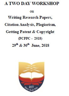 A Two Day Workshop on Writing Research Papers, Citation analysis, Plagiarism, Getting Patent and Copyright 2018