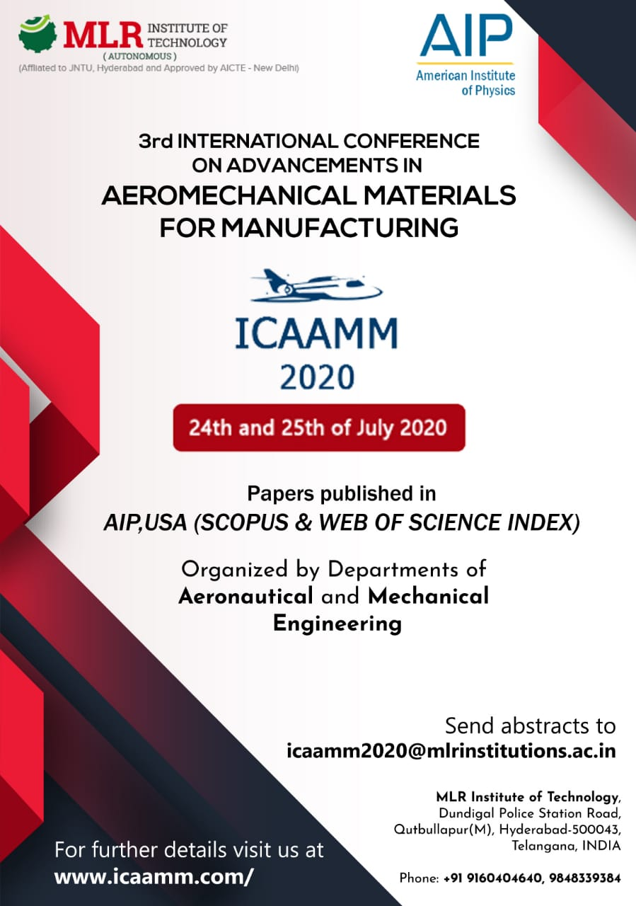 International Conference on Advancements in Aeromechanical Materials for Manufacturing ICAAMM 2020