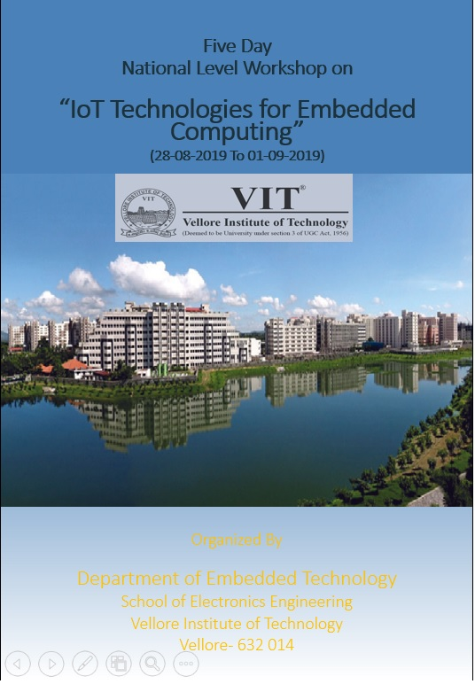Five Day National Level Workshop on IoT Technologies for Embedded Computing 2019