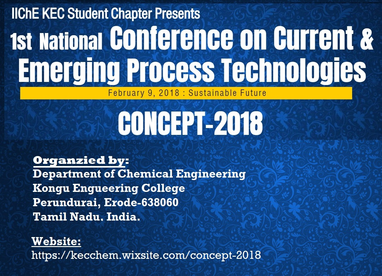 National Conference on Current and Emerging Process Technologies CONCEPT 2018