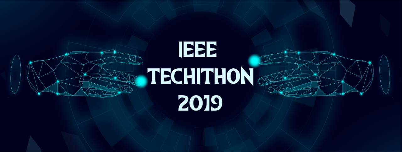 IEEE TECHITHON 2019