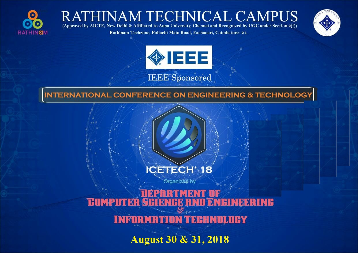The 3rd IEEE International Conference on Engineering and Technology ICETECH 18
