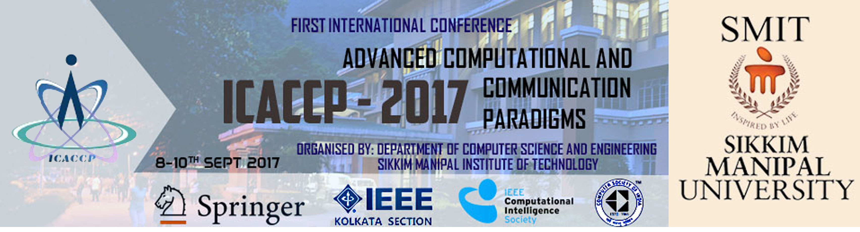 First International Conference on Advanced Computational and Communication Paradigms ICACCP 2017